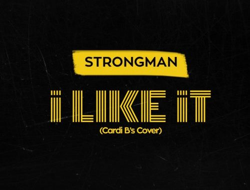 Strongman – I Like It (ahomansia.com)