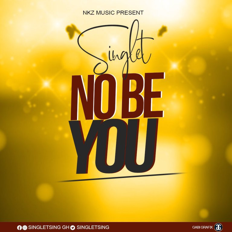 Singlet – No Be You (privilegeamoah.com)