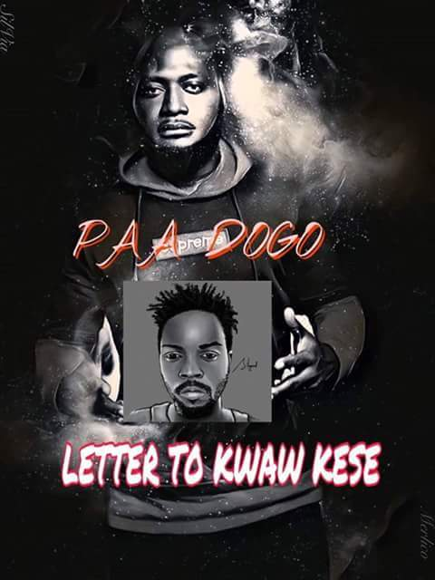 Paa Dogo – Letter To Kwaw Kese
