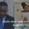 Pastor accused of sleeping with his married daughter, resigns